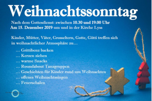 Weihnachtssonntag<div class='url' style='display:none;'>/kg/lyss/</div><div class='dom' style='display:none;'>kirchenregion-aarberg.ch/</div><div class='aid' style='display:none;'>80</div><div class='bid' style='display:none;'>14531</div><div class='usr' style='display:none;'>63</div>